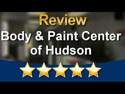 Body & Paint Center of Hudson Hudson   Auto Body Repair Review         Amazing           Five S...
