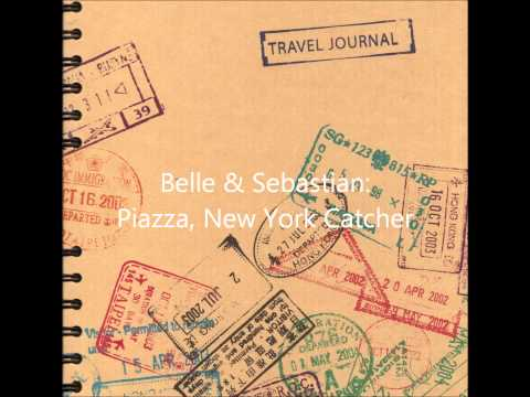 Belle Sebastian - Piazza New York Catcher