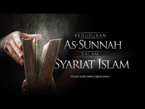 Kedudukan As-Sunnah Dalam Syariat Islam - Jakarta 1437 / 2016 (Ustadz Yazid Abdul Qadir Jawas)