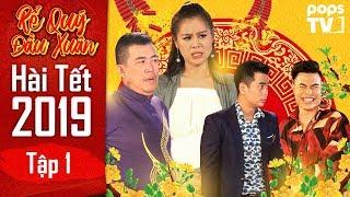 Hài Tết 2019 | Rể Quý Đầu Xuân - Tập 1 Full | Nhật Cường, Nam Thư, Lê Dương Bảo Lâm