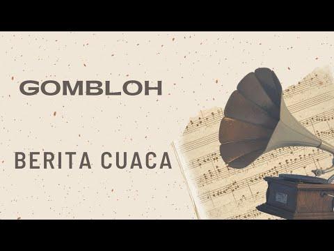Gombloh - Berita Cuaca (Official Music Video)