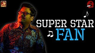 SUPER STAR FAN | Thani Oruvan | Chutti Aravind | Blacksheep