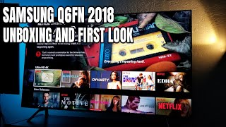 Samsung Q6FN 2018 Unboxing and first look