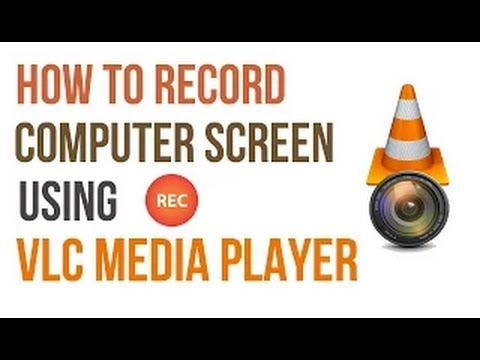 How to Record Your Computer Screen with VLC Player In Hindi
