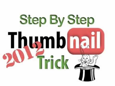 YouTube Thumbnail Trick 2012 Tutorial [was working before]