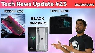 Tech News #23 Redmi K20 Confirmed! Oppo Reno Launch Confirmed,  Huawei Ban Update