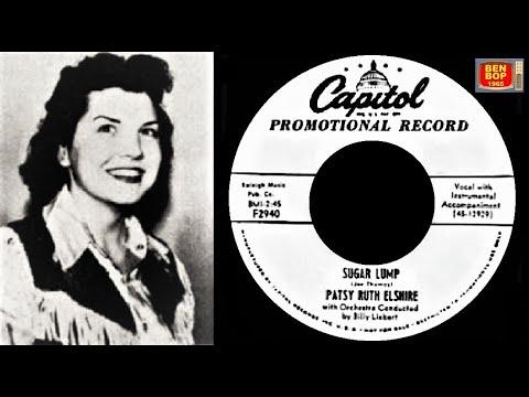PATSY RUTH ELSHIRE - A -Sugar Lump B -Watch dog ( 1954 ) feat.Speedy West