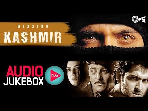 Mission Kashmir Songs Audio Jukebox | Hrithik Sanjay Preity...