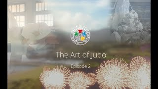 The Art of Judo - Ep2 - Japan 2018