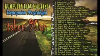 Kumpulan Lagu Malaysia Terpopuler Nostalgia tahun 90an