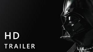 Darth Vader - A Star Wars Story (2020) I Trailer