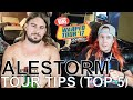 Alestorm - TOUR TIPS (Top 5) Ep. 777 [Warped Edition 2017]