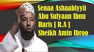 Abu Sufyaan r.a ~ Sheikh Amin Ibroo