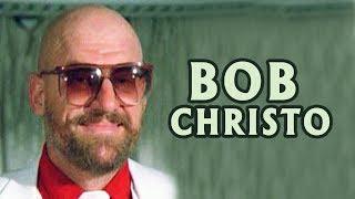 The Unforgettable Actor Bob Christo