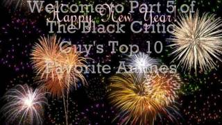 The Black Critic Guy's Top 10: Favorite Animes- #2 and #1
