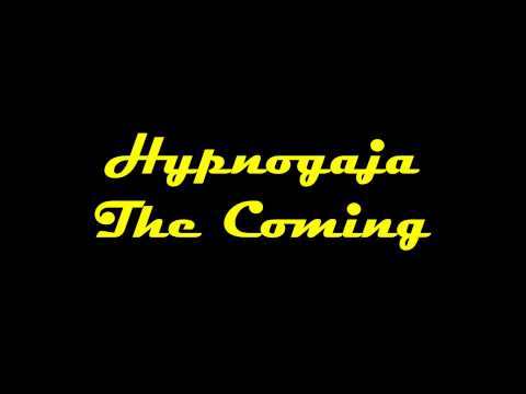 Hypnogaja - The Coming