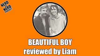 Beautiful Boy reviewed by Liam
