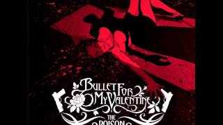 Watch Bullet For My Valentine The Poison video