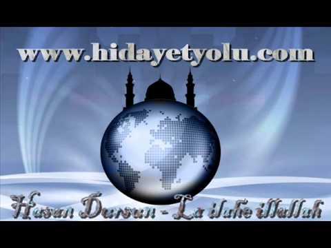 Hasan Dursun - La İlahe İllallah
