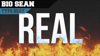 Big Sean Video - Big Sean - Real (Ft. Drake) [Hip-Hop Type Beat]