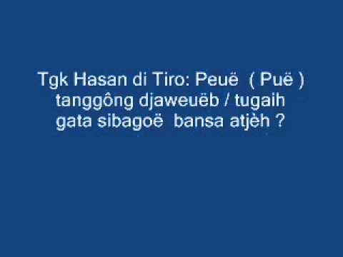 WN: Peuë (Puë) tugaih / tanggông djaweuëb gata sibagoë saboh bansa ?