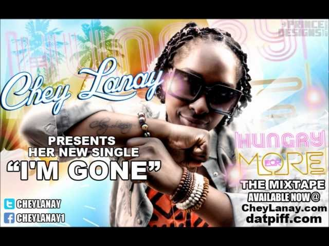 Chey Lanay - Im Gone SINGLE [HungryForMore]Mixtape