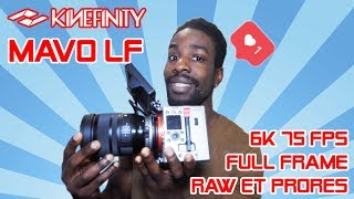 [VIDEO] Kinefinity MAVO LF 6K 75fps FullFrame Raw et ProRes :  Le test en profondeur