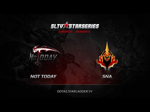 Not Today vs SNA, SLTV America Season X Play off LB Round 1 Game 2