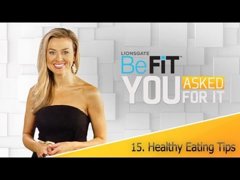 Healthy Eating Tips: You Asked For It