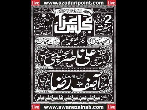 Live Majlis 2 February 2019 Darbar Hussain Bhatta Chowk Lahore