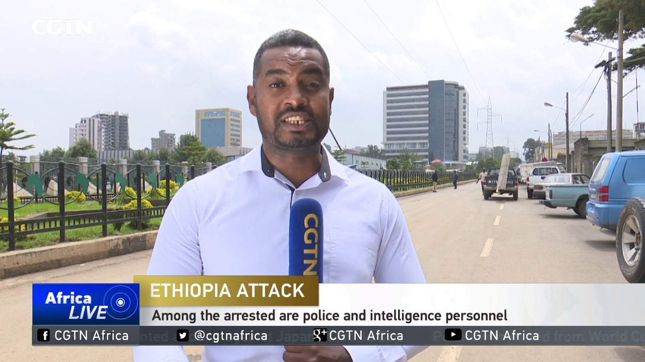 CGTN: More Than 30 People Arrested Following Saturday Incident in Ethiopia