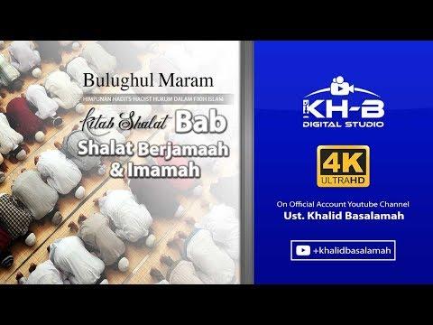 Bulughul Maram - Kitab Shalat, Bab Shalat Berjama'ah & Imammah, Hadits 314