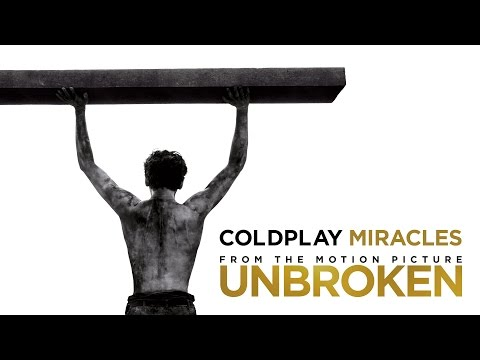"Coldplay – Miracles (""Unbroken"" Motion Picture Soundtrack OST)"