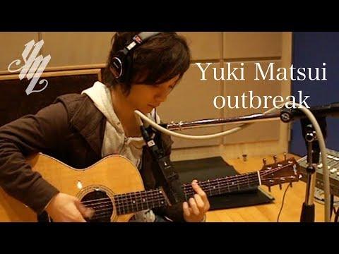 Yuki Matsui - Outbreak
