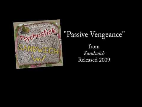 Psychostick - Passive Vengeance