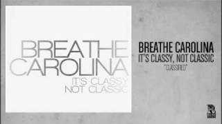 Watch Breathe Carolina Classified video