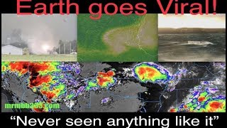 """Never seen anything like it"" - Earth goes Viral!"