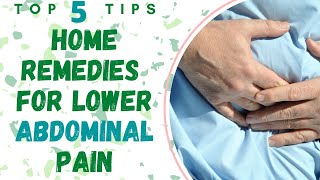 Home Remedies For Lower Abdominal Pain