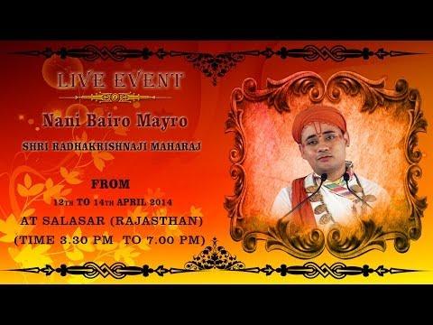 #sanskarlive | Shri Radhakrishna Ji Maharaj | Nani Bairo Mayro | Salasar (rajasthan) | Day 1 video