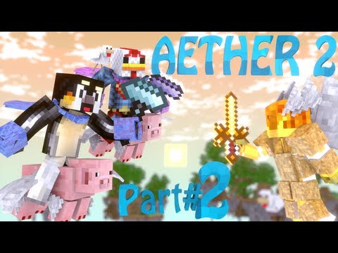 Minecraft: Aether 2 Let's Play - Part 2
