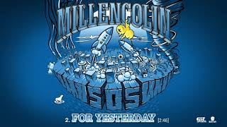 "Millencolin - ""For Yesterday"" (Full Album Stream)"