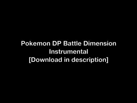 Pokemon We will be heroes DP Battle Dimension - Instrumental