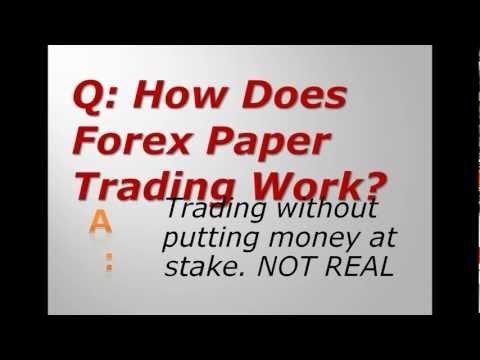 How Does Forex Paper Trading Work?