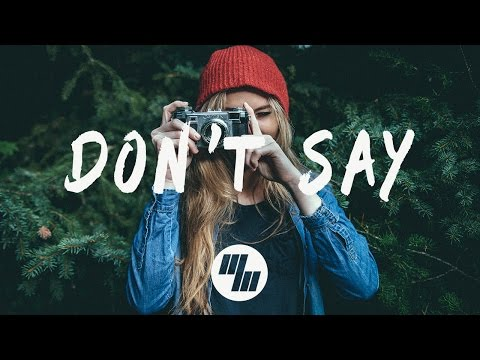 The Chainsmokers - Don't Say (Musics / Music Audio) ft. Emily Warren