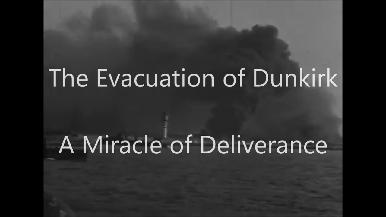 dunkirk was a miracle of deliverance