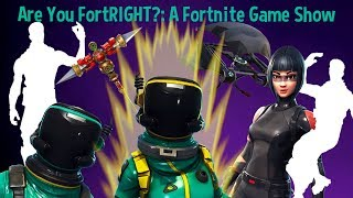 Are You FortRIGHT?: A Fortnite Game Show (S1E2)