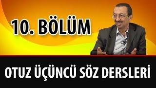 Prof. Dr. Alaaddin Başar - Sözler - 33. Söz - 10. Bölüm