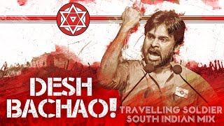 Travelling Soldier | South Indian Mix | Desh Bachao | Audio Track