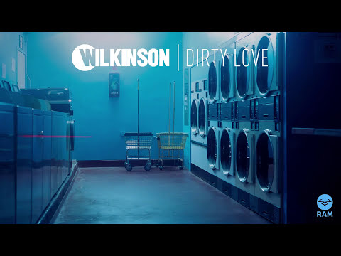 Wilkinson - Dirty Love feat. Talay Riley