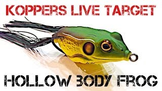 Lure Review- Koppers Live Target Hollow Body Frog
